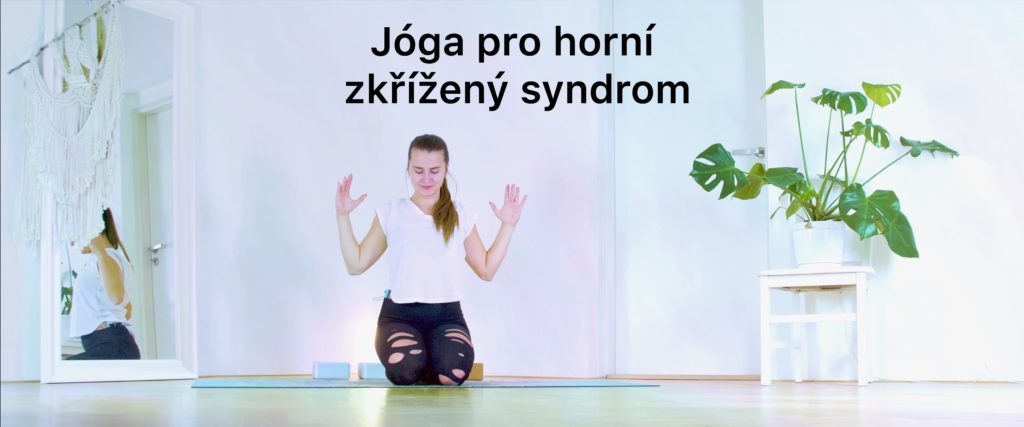 Jóga pro horní zkřížený syndrom